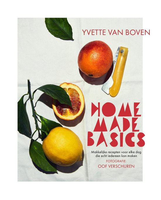 gouden kookboek 2020: Home Made Basics Yvette van Boven